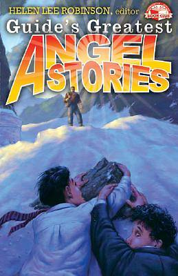 Guides Greatest Angel Stories