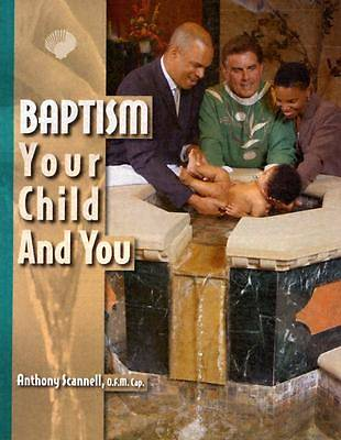 Baptism, Your Child and You