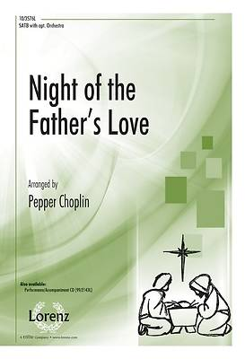Night of the Fathers Love SATB Anthem