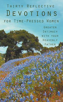 Picture of Thirty Reflective Devotions for Time-Pressed Women