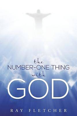 The Number-One Thing with God