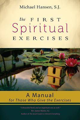 Picture of The First Spiritual Exercises