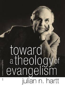 Picture of Toward a Theology of Evangelism