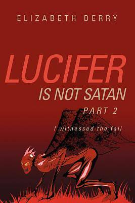 Picture of Lucifer Is Not Satan Part 2