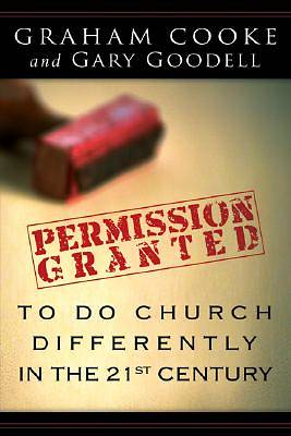 Picture of Permission Is Granted to Do Church Differently in the 21st Century