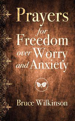 Prayers for Freedom over Worry and Anxiety [ePub Ebook]