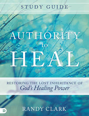Authority to Heal - Study Guide