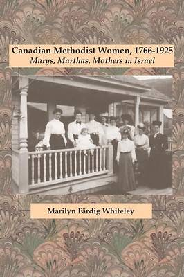 Picture of Canadian Methodist Women, 1766-1925