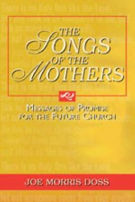 Picture of The Songs of the Mothers