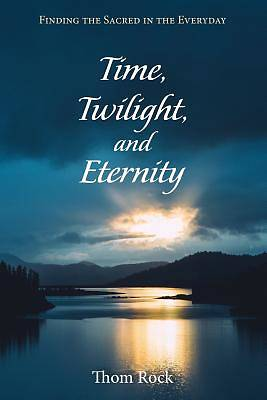 Picture of Time, Twilight, and Eternity