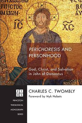 Picture of Perichoresis and Personhood