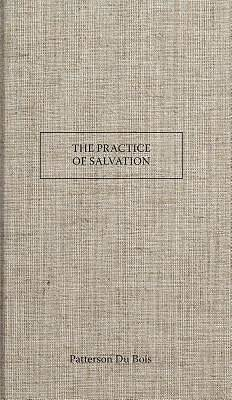 The Practice of Salvation
