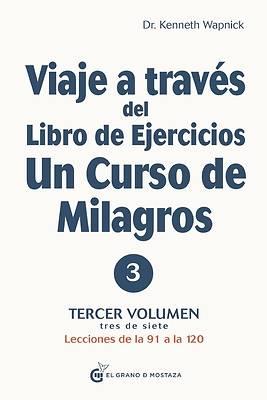 Picture of Viaje a Traves del Libro de Ejercicios de Un Curso de Milagros, Volumen IV