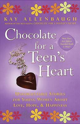 Chocolate for a Teens Heart