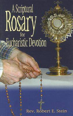 Picture of A Scriptural Rosary for Eucharistic Devotion