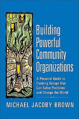 Picture of Building Powerful Community Organizations