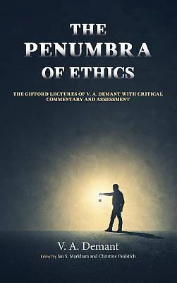 The Penumbra of Ethics