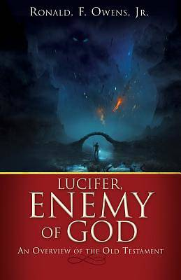 Lucifer, Enemy of God