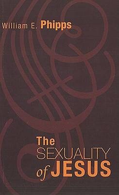 The Sexuality of Jesus