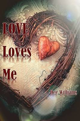 Picture of Love Loves Me