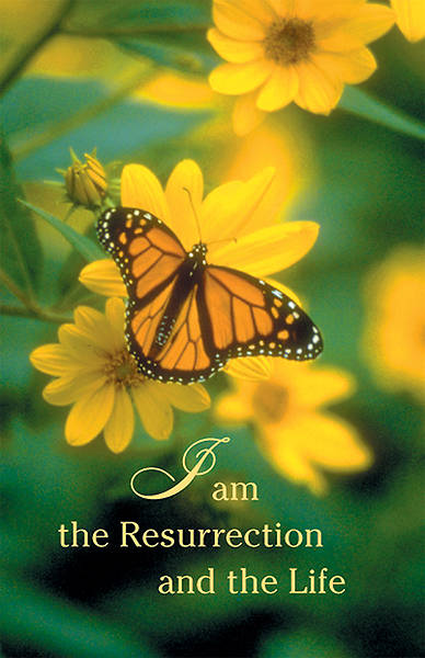 I Am The Resurrection and the Life Bulletin, Regular (Package of 100)
