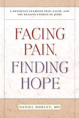 Facing Pain, Finding Hope