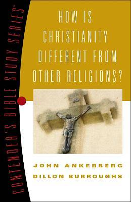 How Is Christianity Different from Other Religions