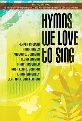 Hymns We Love To Sing Choral Book