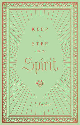 Picture of Keep in Step with the Spirit