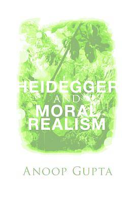 Picture of Heidegger and Moral Realism
