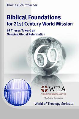 Picture of Biblical Foundations for 21st Century World Mission
