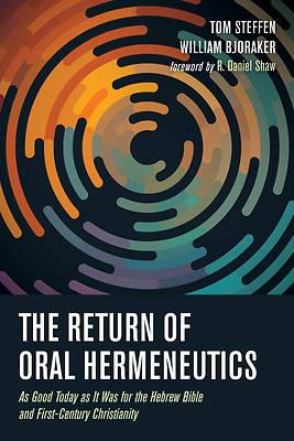 Picture of The Return of Oral Hermeneutics