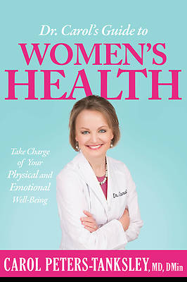 Picture of Dr. Carol's Guide to Women's Health