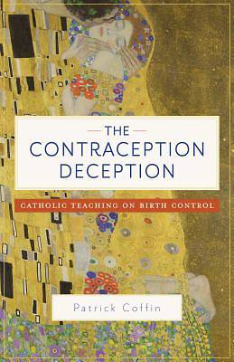 Picture of The Contraception Deception