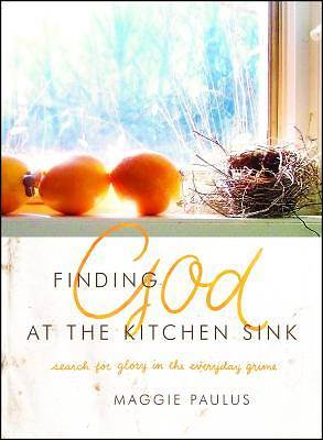 Finding God at the Kitchen Sink [ePub Ebook]