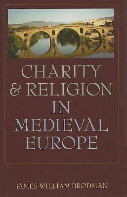 Charity & Religion in Medieval Europe