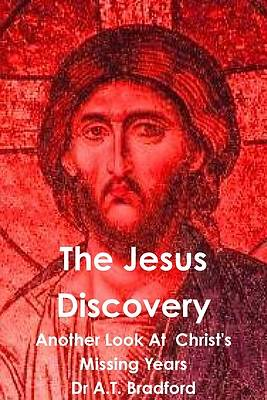 The Jesus Discovery - Another Look at Christs Missing Years