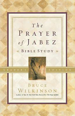 Prayer of Jabez Bible Study Leader Guide