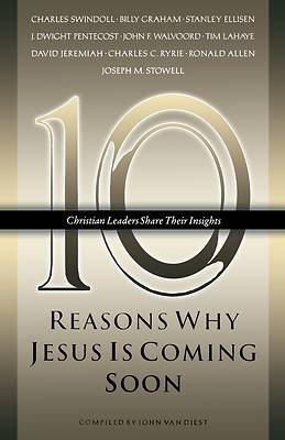Picture of Ten Reasons Why Jesus Is Coming Soon