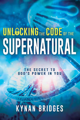 Picture of Unlocking the Code of the Supernatural