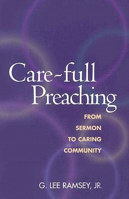 Picture of Care-Full Preaching
