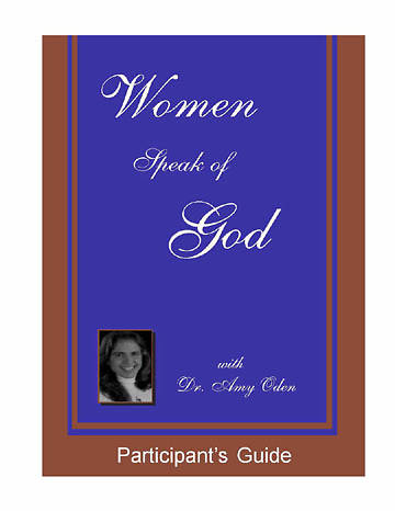 Women Speak of God - Participants Guide