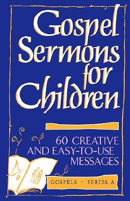Gospel Sermons for Children