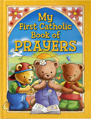 My First Catholic Book of Prayers and Graces