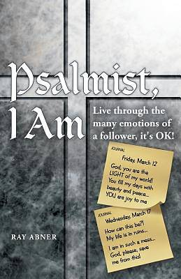Psalmist, I Am