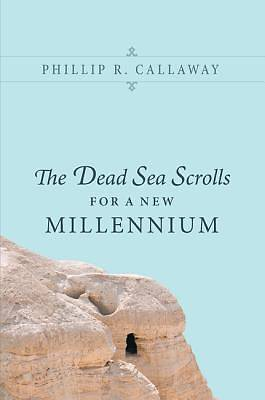 Picture of The Dead Sea Scrolls for a New Millennium