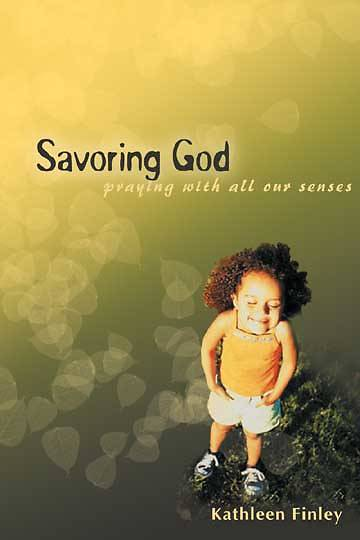 Savoring God