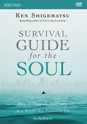 Survival Guide for the Soul Video Study
