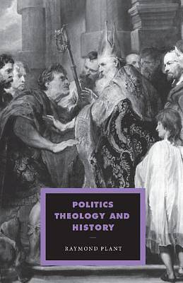 Politics, Theology and History