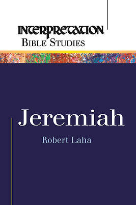 Interpretation Bible Studies - Jeremiah